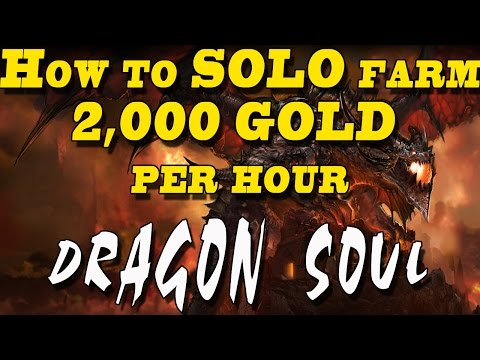 How to farm ~$2k Gold Per Hour in WoW - Solo Grind Dragon Soul - [6.0.3] Warlords of Draenor