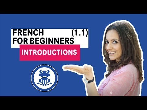 Beginners French: First French Lesson 1.1 - Introductions - Learn to Speak French