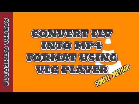 How To Convert FLV To MP4 Using VLC Media Player | Easy Way 2016