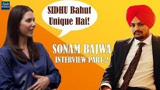 Sonam Bajwa Finds Sidhu Moose Wala's Style Very Unique | Interview | Part 2 | Jinde Meriye