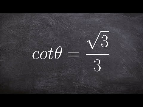 Given the Value of Cotangent on the Unit Circle Find the Angle Measurement