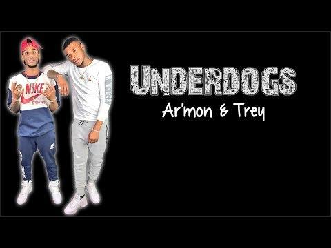 Lyrics: Ar'mon & Trey - Underdogs