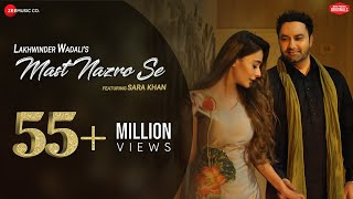 Mast Nazro Se - Official Music Video | Lakhwinder Wadali Featuring Sara Khan