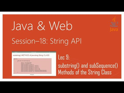 String API in Java | #9 | substring() and subSequence() Methods of the String Class in Java