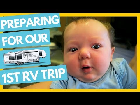 Preparing for Our First RV Trip w/ Our Newborn Baby! Full Time Travel Family