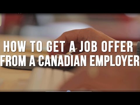 How to Get a Job Offer From a Canadian Employer