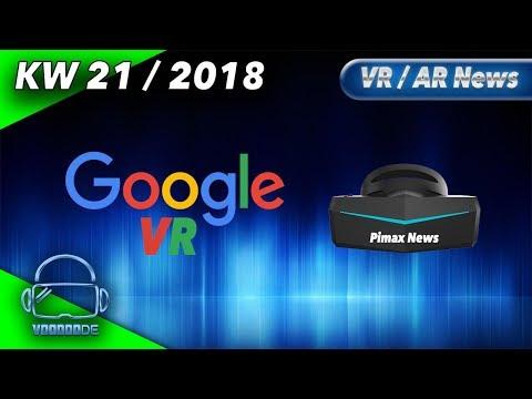 Virtual Reality News (Wochenrückblick KW21/18) -Pimax  Update, Google VR, Vive Focus 6DoF, Onward