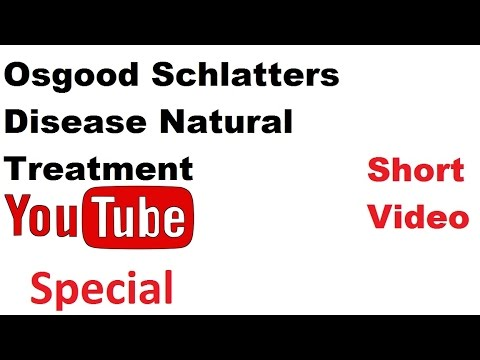 Osgood Schlatters Disease Natural Treatment