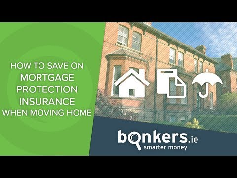 How to save on mortgage protection insurance when moving home