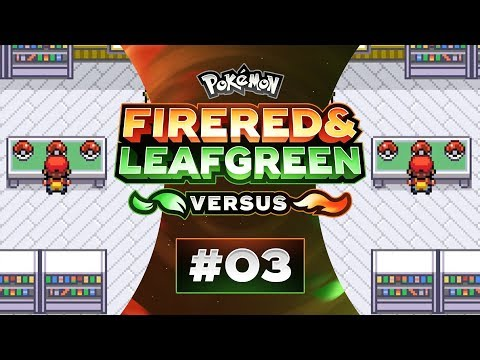Pokemon Fire Red and Leaf Green Versus - EP03 | The Second Coming!