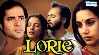 Lorie - Hindi Full Movie -  Shabana Azmi, Farooq Shaikh, Naseeruddin Shah - Bollywood Movie