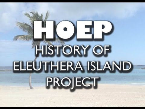 History of Eleuthera Island Oral History Project