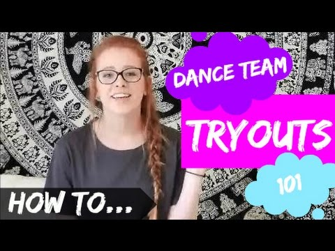 HOW TO | Make Your High School Dance Team!