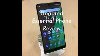 Updated Essential Phone Review - A slab of awesome
