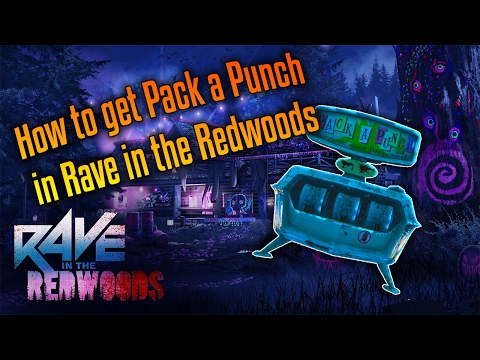 How to get pack and punch in rave in the red woods guide