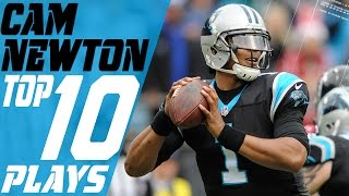 Cam Newton S Top 10 Plays Of The 2016 Season Nfl Highlights