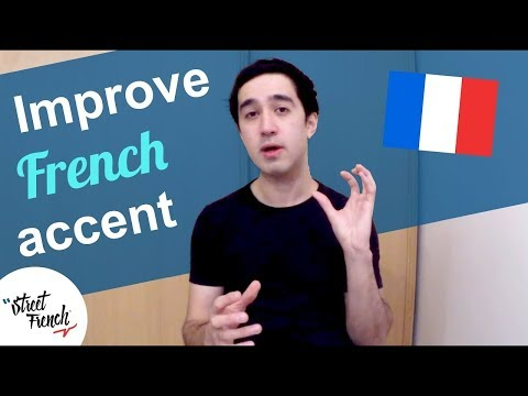 HOW TO Practice French Accent