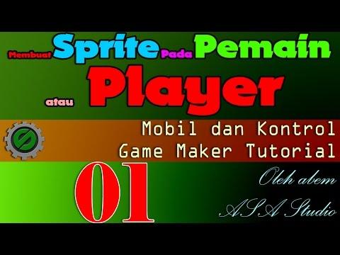 Membuat Sprite Pada Pemain atau Player, Mobil dan Kontrol Bagian 1, Game Maker Tutorial