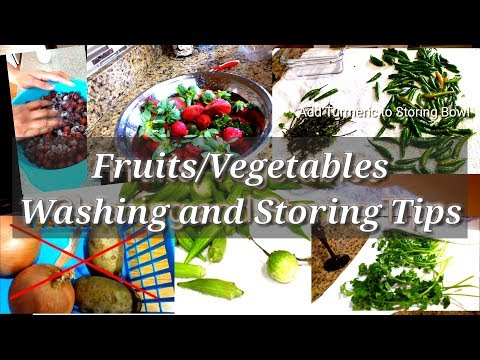 How to wash Fruits and Vegetables to remove Pesticides/ Storing Tips to stay fresh longer