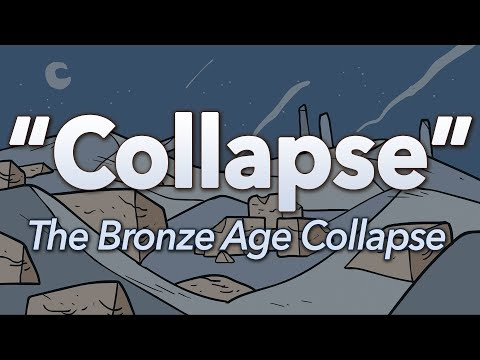 ♫ The Bronze Age Collapse: