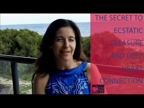 The Secret to Ecstatic Pleasure and Deep Heart Connection - by Lisa Page (for Digital Romance TV)