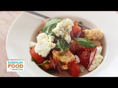 Tomato Panzanella with Ricotta - Everyday Food with Sarah Carey