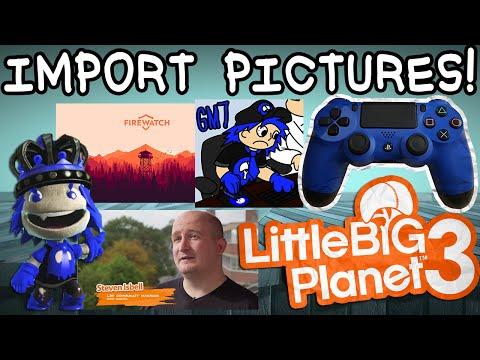 LBP3 Glitch [PS4]: Import Pictures into LBP!