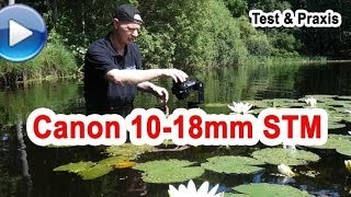 Canon EF-S 10 - 18mm IS STM im Test
