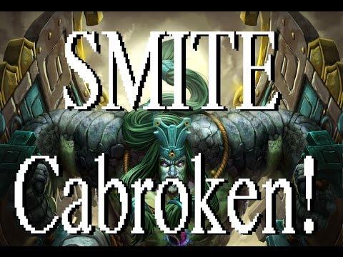 SMITE - Cabroken!