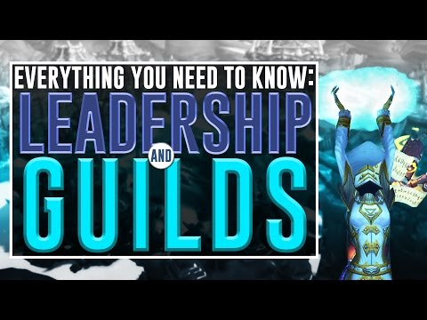 Everything You Need To Know: Leadership And Guilds