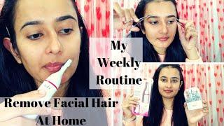 Remove Facial Hair At Home | My Weekly Routine | Swati Bhambra