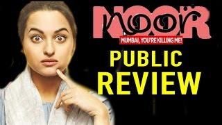 Noor |  Public Review | Sonakshi Sinha | Movie Review | Bollywood Latest Movie 2017 Review | BMF