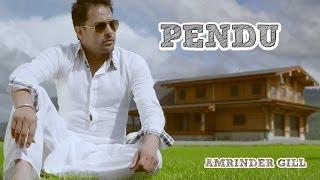 Pendu | Amrinder Gill Feat. Fateh | Judaa 2 | Latest Punjabi Romantic Songs