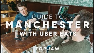 GUIDE TO MANCHESTER with Uber Eats