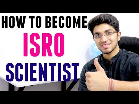 ISRO Scientist | How to become Scientist in ISRO