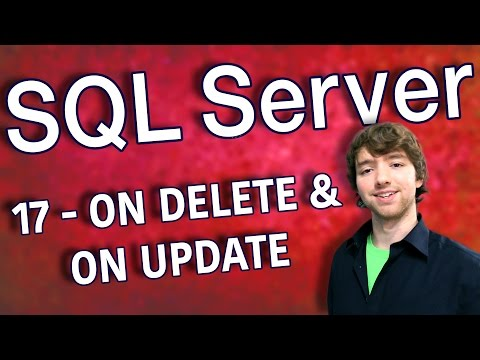 SQL Server 17 - ON DELETE and ON UPDATE