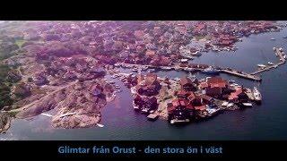 Glimtar från Orust - den stora ön i väst