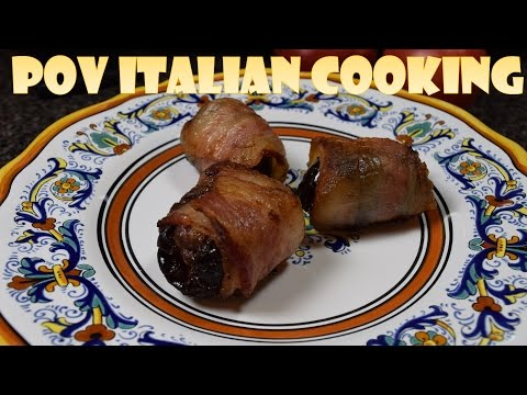 Bacon Wrapped Dates: POV Italian Cooking Episode 38