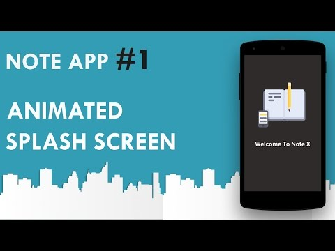 Android Note App #1 : Splash screen with animation