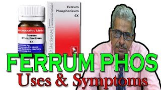 Ferrum Phos in Hindi - Uses & Symptoms in Homeopathy by Dr P.S. Tiwari