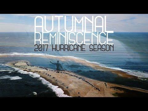 Autumnal Reminiscence  |  Brett Barley 2017 Hurricane Season