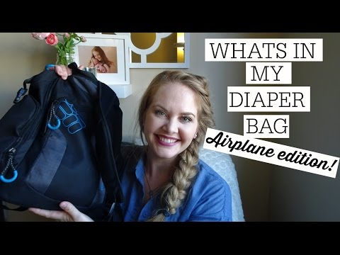 WHAT'S IN MY DIAPER BAG // AIRPLANE EDITION
