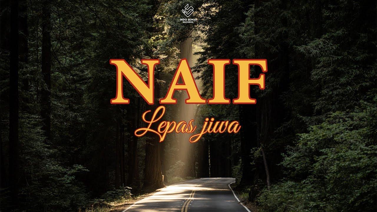 Naif - Lepas Jiwa