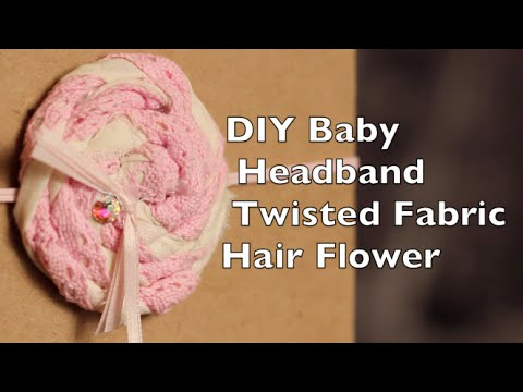 Baby Headband Tutorial | Twisted Fabric Hair Flower | No Sew DIY