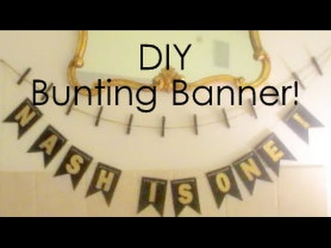 NASHVEMBER | Party Planning for a 1 Year Olds Birthday : DIY Bunting Banner!