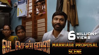 VADACHENNAI - Marriage Proposal Scene | Dhanush | Ameer | Andrea Jeremiah | Vetri Maaran