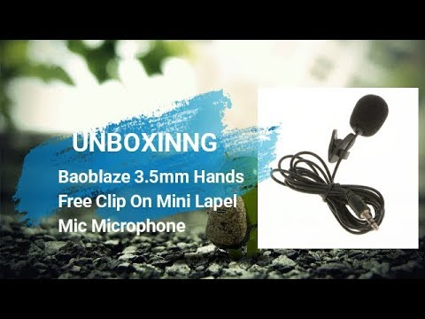 UNBOXING | Baoblaze 3.5mm Hands Free Clip On Mini Lapel Mic Microphone For PC Notebook Laptop
