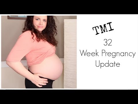 32 Week Pregnancy Update | TMI
