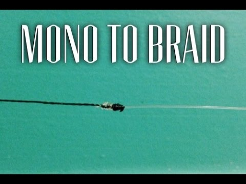 How to tie BRAIDED fishing line to MONOFILAMENT or FLUOROCARBON leader - quick and easy knot