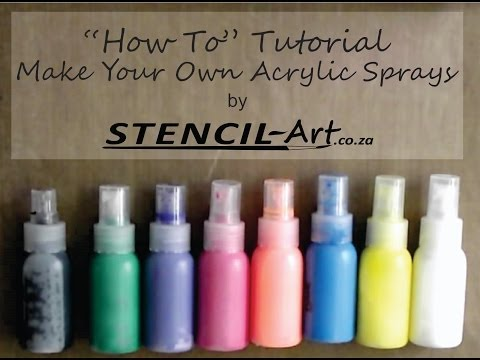 How To Make Acrylic Sprays.